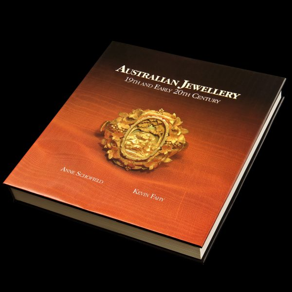 Australian Jewellery 19th and early 20th Century by Anne Schofield